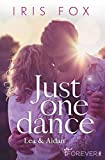 Just one dance - Lea & Aidan (Just-Love, Band 1)