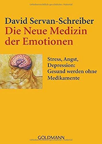 Die Neue Medizin der Emotionen: Stress, Angst, Depression: -...