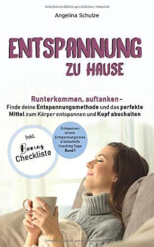 Entspannung zu Hause: Runterkommen, auftanken – Finde...