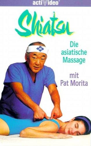Shiatsu - Die asiatische Massage [VHS]