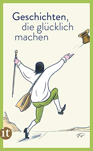 Geschichten, die glücklich machen (insel taschenbuch)
