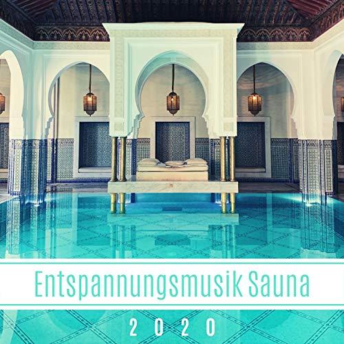 Entspannungsmusik Sauna 2020: entspannende Musik für Spa-Behandlungen für Wellness-Center