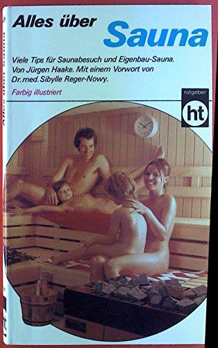 Alles über Sauna. Viele Tips für Saunabesuch und Eigenbau-Sauna.