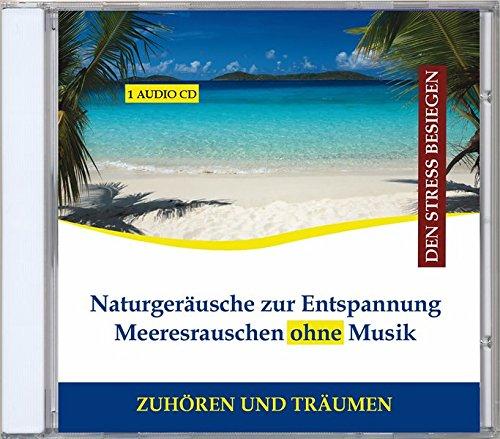 Naturgeräusche zur Entspannung - Meeresrauschen ohne...