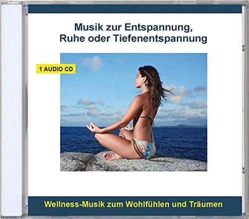 Entspannungsmusik instrumental - zur Entspannung, Ruhe, Meditation oder Tiefenentspannung - Wellness Musik, Entspannungsmusik, Meditationsmusik zum Wohlfühlen und Träumen -...