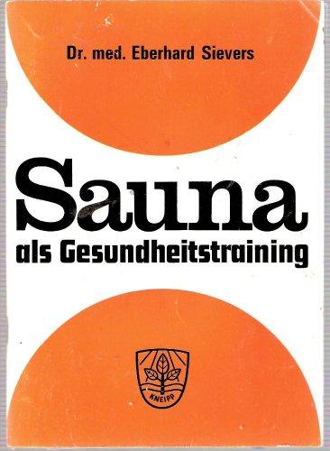 Sauna als Gesundheitstraining