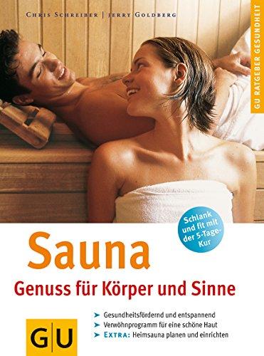 Sauna. Genuss für Körper und Siinne