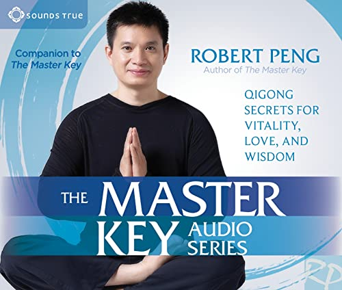 The Master Key Audio Series: Qigong Secrets for Vitality,...