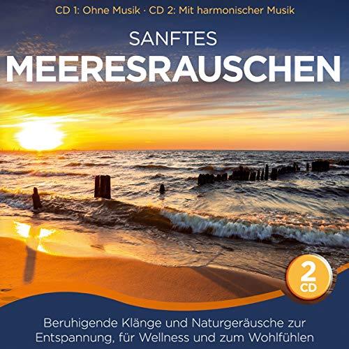 Sanftes Meeresrauschen; Beruhigende Klänge und...