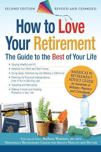 How to Love Your Retirement: The Guide to the Best of Your Life (Hundreds of Heads Survival Guides) (English Edition)