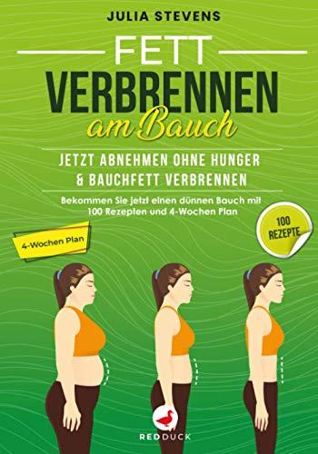 FETT VERBRENNEN AM BAUCH: Jetzt abnehmen ohne Hunger &...